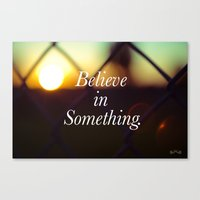 Believe. Canvas Print