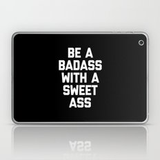 Be A Badass Gym Quote Laptop & iPad Skin