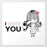I Hate You / Gun Art Print