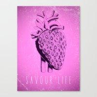 Savour Life ! Canvas Print