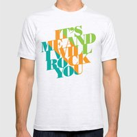 It's Me and I will Rock You!  Mens Fitted Tee Ash Grey SMALL