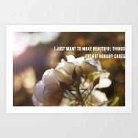 Make Beautiful Things Art Print