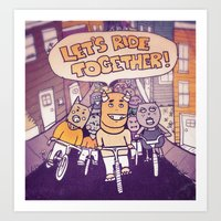 Let's Ride Together!  Art Print