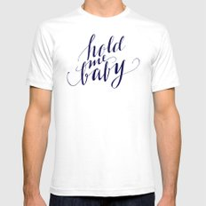 Hold me baby White SMALL Mens Fitted Tee