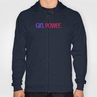 Girl Power. Hoody