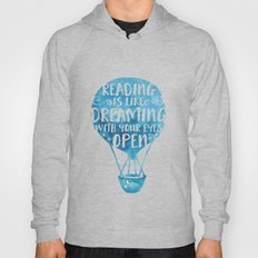 Reading Is Like Dreaming… Hoody