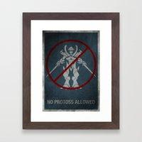 No Protoss allowed Framed Art Print