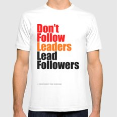 2010 - Don't Follow Leaders Lead Followers (White) Mens Fitted Tee White SMALL