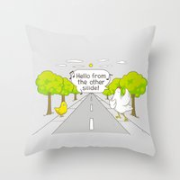Why Did The Chicken Cros… Throw Pillow