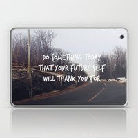 Do Something Today That … Laptop & iPad Skin
