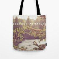 Seek Out Adventure. Tote Bag