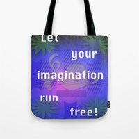Let it run! Tote Bag