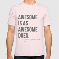 Awesome is as Awesome Does Mens Fitted Tee Light Pink SMALL