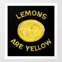 Lemons Are Yellow Art Print