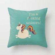Unicorn - I'm A Maturely… Throw Pillow