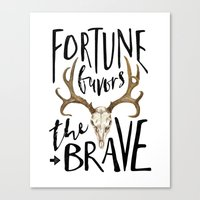 Fortune Favors The Brave Canvas Print