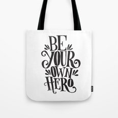 BE YOUR OWN HERO Tote Bag