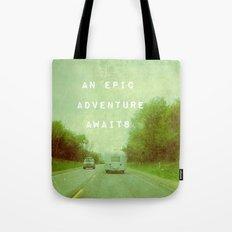 An Epic Adventure Awaits Tote Bag