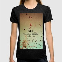 Go Where Your Dreams Take You Womens Fitted Tee Tri-Black SMALL