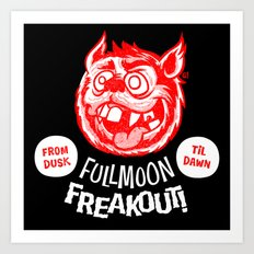 Full Moon freakout Art Print