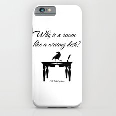 Alice In Wonderland Why Is A Raven Like A Writing Desk iPhone 6 Slim Case