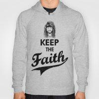 KEEP THE FAITH Hoody