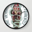 Live Vicariously. Die Prudently. Wall Clock