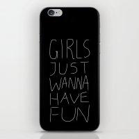 Girls Just Wanna Have Fun on Black iPhone & iPod Skin