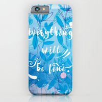 Everything Will Be Fine iPhone 6 Slim Case