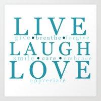 Live Laugh Love Art Print