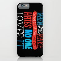 No One Loves It. iPhone 6 Slim Case