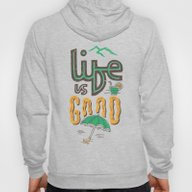 Life Is Good Hoody