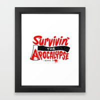 Survivin' Framed Art Print