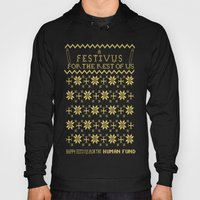 A Festivus For The Rest … Hoody