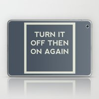 Turn it off then on again Laptop & iPad Skin
