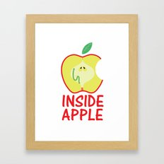 INSIDE APPLE Framed Art Print