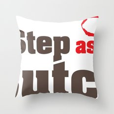 Step aside Butch Throw Pillow