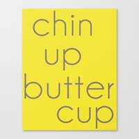Chin Up, Buttercup Canvas Print