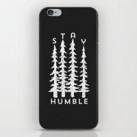 Stay Humble iPhone & iPod Skin