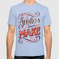 Makers Gonna Make Mens Fitted Tee Tri-Blue 2X-LARGE