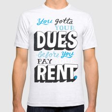 Dues Before Rent SMALL Mens Fitted Tee Ash Grey