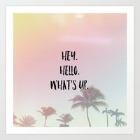 hey. hello. what's up. 2 Art Print