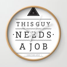 Need a Job Wall Clock