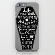 Life Asked Death... iPhone 6 Slim Case