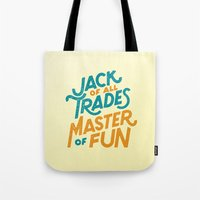 Master Of Fun Tote Bag
