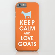 Keep Calm and Love Goats iPhone 6s Slim Case