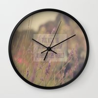 You Must Be The Change Y… Wall Clock