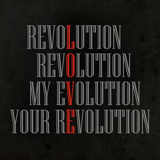 My Evolution, Your Revolution Art Print
