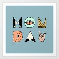 MONDAY Art Print