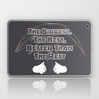 The Biggest, The Best, B… Laptop & iPad Skin